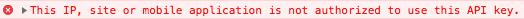 google maps api error not authorized to use this key