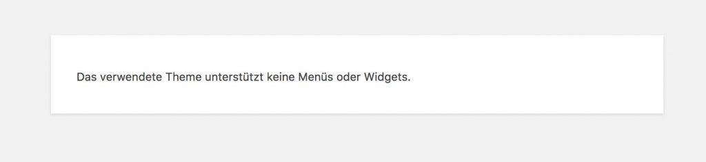 wordpress das verwendete theme unterstuetzt keine menues oder widgets